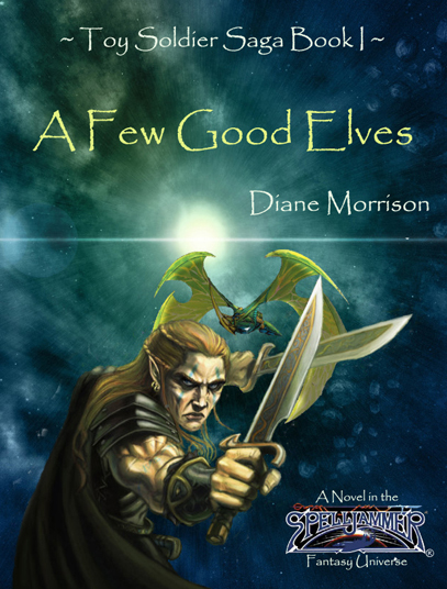 A Few Good Elves (Book One) (3/3)